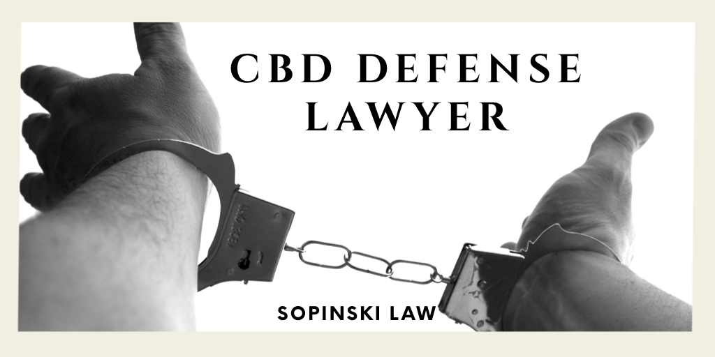 CBD Defense Attorney Nebraska Sopinski Law