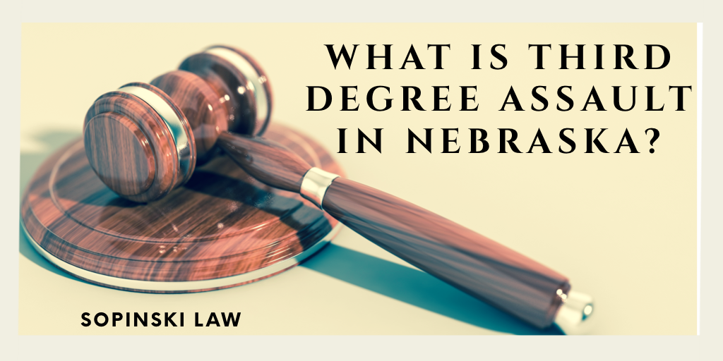What is Third Degree Assault in Nebraska?